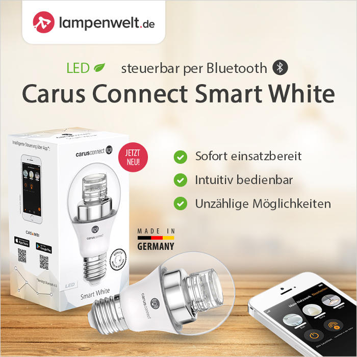carus connect smart white licht intuitiv per app steuern neue led lampe im sortiment der. Black Bedroom Furniture Sets. Home Design Ideas