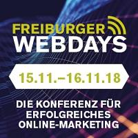 Zweite Freiburger Webdays - Online Marketing Konferenz am 15. und 16. November 2018